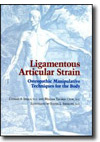 Book: Ligamentous Articular Strain: Osteopathic Manipulative Techniques for the Body